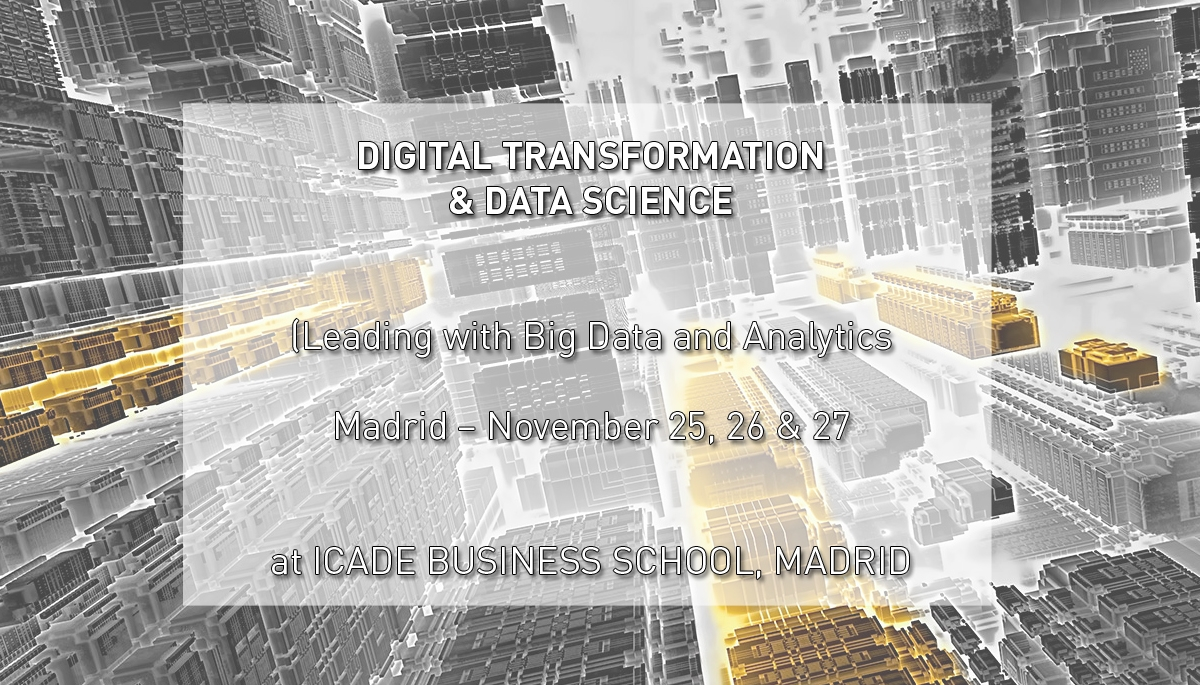 "Programa ""DIGITAL TRANSFORMATION & DATA SCIENCE: LEADING WITH BIG DATA & ANALYTICS"""