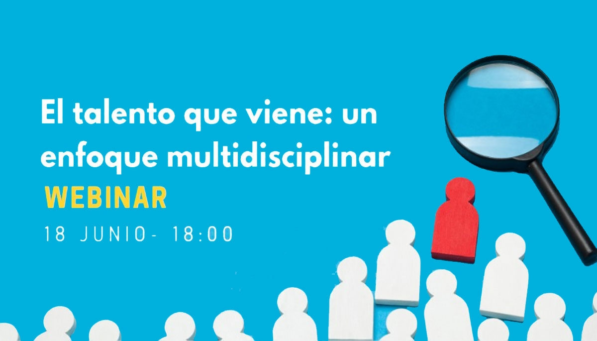 "POSTGRADUATE VIRTUAL WEEK: ""El talento que viene: un enfoque multidisciplinar"""