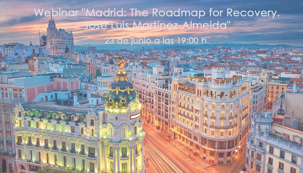 "CJBS Spain alumni event : Webinar ""Madrid: The Roadmap for Recovery. José Luis Martínez-Almeida"""